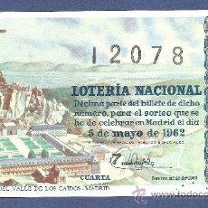 Lotería Nacional: DECIMO LOTERIA NACIONAL 5 MAYO DE 1962 SORTEO N. 11 1A SERIE. Lote 27753055