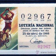 Lotería Nacional: DECIMO DE LOTERIA SORTEO 12 DE 1968, VER FOTO. Lote 33326673