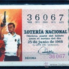 Lotería Nacional: DECIMO DE LOTERIA SORTEO 18 DE 1968,VER FOTO. Lote 33326699