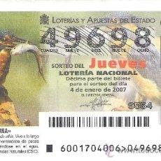 Lotería Nacional: 1 DECIMO DE LOTERIA DEL JUEVES - 4 ENERO 2007 - 1/07 - FAUNA - AVES ( MARTIN PESCADOR ). Lote 34470232