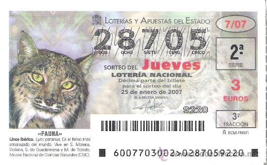 1 DECIMO LOTERIA DEL JUEVES - 25 ENERO 2007 - 7/07 - FAUNA - LINCE IBERICO (Coleccionismo - Lotería Nacional)