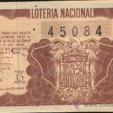 Lotería Nacional: DECIMO DE LOTERIA SORTEO 10 DE 1948 CONSERVACION MB- (447). Lote 33966329