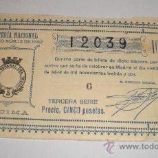 Lotería Nacional: LOTERIA NACIONAL, SORTEO Nº 12 DE 1932, TERCERA SERIE, 5 PESETAS. Lote 34468963