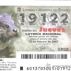 Lotería Nacional: 1 DECIMO DE LOTERIA DEL JUEVES - 15 FEBRERO 2007 - 13/07 - FAUNA ( NUTRIA COMUN ). Lote 34470082