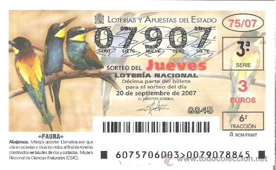 1 DECIMO LOTERIA DEL JUEVES - 20 SEPTIEMBRE 2007 - 75/07 - FAUNA - AVES ( ABEJARUCO ) (Coleccionismo - Lotería Nacional)