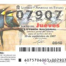 Lotería Nacional: 1 DECIMO LOTERIA DEL JUEVES - 20 SEPTIEMBRE 2007 - 75/07 - FAUNA - AVES ( ABEJARUCO ). Lote 80778447