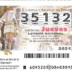 Lotería Nacional: 1 DECIMO LOTERIA JUEVES - 29 NOVIEMBRE 2012 - 95/12 - FIESTAS DE LA MARE DE DEU DE LA SALUT ALGEMESI. Lote 34474298