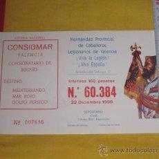 Lotería Nacional: LOTERIA NACIONAL LEGION ESPAÑOLA CONSIGMAR VALENCIA 1999. Lote 34595694