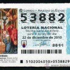 Lotería Nacional: LOTERIA NACIONAL DE NAVIDAD Nº53882 DEL 22 DE DICIEMBRE DEL 2010 SIN CIRCULAR MAS EN MI TIENDA . Lote 35507133