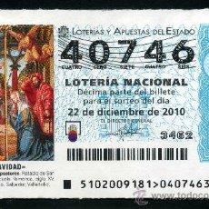 Lotería Nacional: LOTERIA NACIONAL DE NAVIDAD Nº40746 DEL 22 DE DICIEMBRE DEL 2010 SC- MAS EN MI TIENDA . Lote 35507306