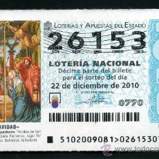 Lotería Nacional: LOTERIA NACIONAL DE NAVIDAD Nº26153 DEL 22 DE DICIEMBRE DEL 2010 SC- MAS EN MI TIENDA . Lote 35507345