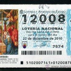 Lotería Nacional: LOTERIA NACIONAL DE NAVIDAD Nº12008 DEL 22 DE DICIEMBRE DEL 2010 SIN CIRCULAR MAS EN MI TIENDA . Lote 35507497