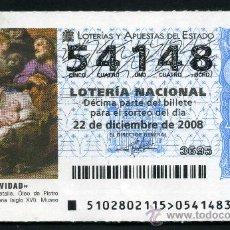 Lotería Nacional: LOTERIA NACIONAL DE NAVIDAD Nº54148 DEL 22 DE DICIEMBRE DEL 2008 SC- MAS EN MI TIENDA . Lote 35507663