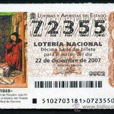 Lotería Nacional: LOTERIA NACIONAL DE NAVIDAD Nº72355 DEL 22 DE DICIEMBRE DE 2007 SIN CIRCULAR MAS EN MI TIENDA . Lote 35508621