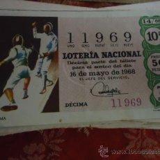 Lotería Nacional: 1968 LOTERIA NACIONAL CUPONES DECIMO , PIDA SUS FALTAS POR FECHAS . Lote 36145486