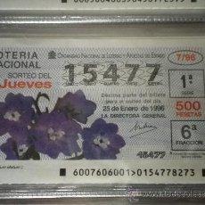 Lotería Nacional: DÉCIMO LOTERÍA DEL JUEVES SORTEO Nº 7-96 25 ENERO. Lote 36695583