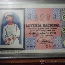 Lotería Nacional: DÉCIMO LOTERÍA NACIONAL SORTEO Nº 16-69 6 JUNIO. Lote 36768487