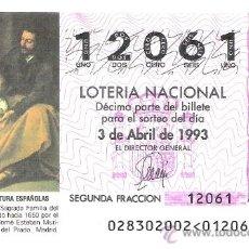Lotería Nacional: 1 DECIMO LOTERIA DEL SABADO - 3 ABRIL 1993 - 28/93 - SAGRADA FAMILIA DEL PAJARITO - MURILLO. Lote 37082392