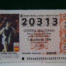 Lotería Nacional: ATLETAS ESPAÑOLES HACIA ATLANTA-EPI-BARCELONA 92-ATLANTA 96-1JUNIO 1996-LOTERIA NACIONAL-20313-44/96. Lote 195191246