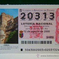Lotería Nacional: CASTILLO DE COCA-SEGOVIA-TEODOSIO-CAUCA ROMANA-12 DE AGOSTO DE 2000-LOTERIA NACIONAL-20313-63/00. . Lote 37185907