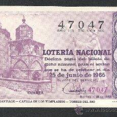 Lotería Nacional: DECIMO LOTERIA NACIONAL SORTEO 18 AÑO 1965 CAMINO DE SANTIAGO CAPILLA TEMPLARIOS TORRES DEL RIO. Lote 37252481