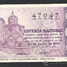 Lotería Nacional: DECIMO LOTERIA NACIONAL SORTEO 18 AÑO 1965 CAMINO DE SANTIAGO CAPILLA TEMPLARIOS TORRES DEL RIO. Lote 37252506