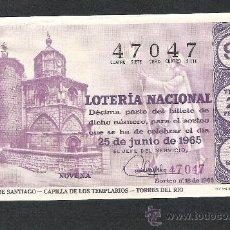 Lotería Nacional: DECIMO LOTERIA NACIONAL SORTEO 18 AÑO 1965 CAMINO DE SANTIAGO CAPILLA TEMPLARIOS TORRES DEL RIO. Lote 37252545