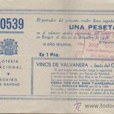 Lotería Nacional: PARTICIPACIÓN DE NAVIDAD DE 1938 III AÑO TRIUNFAL. VINOS VALVANERA SEVILLA.. Lote 38395064
