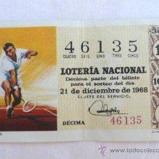 Lotería Nacional: NUMERO SORTEO LOTERIA NACIONAL 21 DE DICIEMBRE DE 1968.. Lote 38870044
