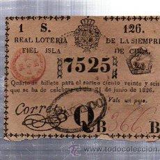 Lotería Nacional: LOTERIA NACIONAL DE CUBA. 21 JUNIO 1826. CUPON PREMIADO Nº 7525. Lote 39036607