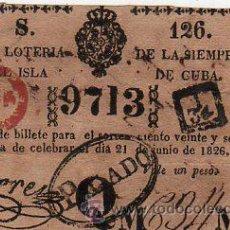 Lotería Nacional: LOTERIA NACIONAL DE CUBA. 21 JUNIO 1826. CUPON PREMIADO Nº 9713. Lote 57992820