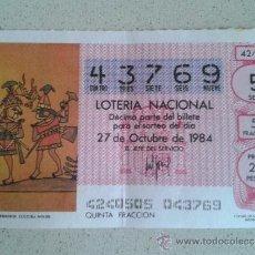 Lotería Nacional: DECIMO LOTERIA NACIONAL DEL 27 DE OCTUBRE DE 1984. Lote 39083632