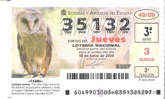 1 DECIMO LOTERIA DEL JUEVES - 18 JUNIO 2009 - 49/09 - FAUNA - AVES - LECHUZA COMUN (Coleccionismo - Lotería Nacional)