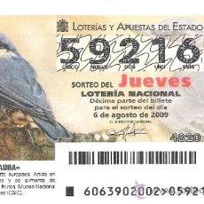 Lotería Nacional: 1 DECIMO LOTERIA DEL JUEVES - 6 AGOSTO 2009 - 63/09 - FAUNA - AVES - TREPADOR AZUL. Lote 39233812