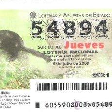 Lotería Nacional: 1 DECIMO LOTERIA DEL JUEVES - 9 JULIO 2009 - 55/09 - FAUNA - VISON EUROPEO. Lote 39233936