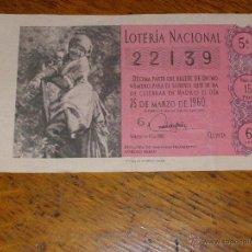 Lotería Nacional: DÉCIMO LOTERIA - RECOGIDA NARANJAS F. BILBAO- SORTEO Nº 9 DE 1960 - 25 DE MARZO - 6ª SERIE - 15 PTS.. Lote 40783912