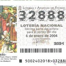 Lotería Nacional: 1 DECIMO LOTERIA SABADO - 6 ENERO 2004 - 2/04 - EL NIÑO - CALZADILLA DE LOS BARROS ( BADAJOZ ). Lote 147624789