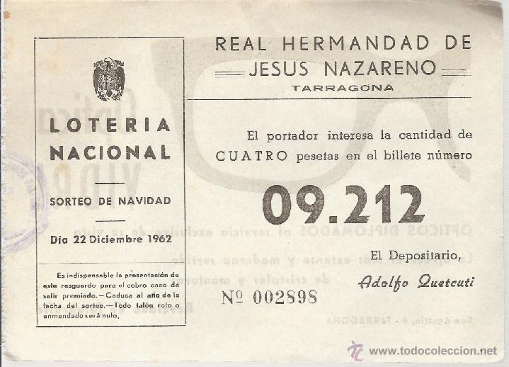PARTICIPACION DE LOTERIA AÑO 1962 DE REAL HERMANDAD DE JESUS NAZARENO DE TARRAGONA (Coleccionismo - Lotería Nacional)