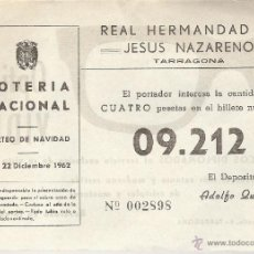 Lotería Nacional: PARTICIPACION DE LOTERIA AÑO 1962 DE REAL HERMANDAD DE JESUS NAZARENO DE TARRAGONA. Lote 41384835