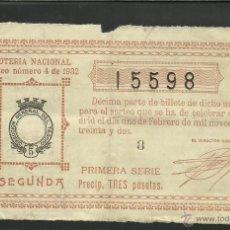 Lotería Nacional: LOTERIA NACIONAL - DECIMO -- SORTEO 4 DE 1932 -(V-250). Lote 41527559