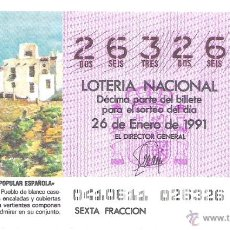 Lotería Nacional: 1 DECIMO LOTERIA DEL SABADO - 26 ENERO 1991 - 4/91 - SORBAS ( ALMERIA ) - ARQUITECTURA ESPAÑOLA. Lote 86162104