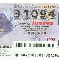 Lotería Nacional: DÉCIMO DE LOTERÍA NACIONAL DEL JUEVES - SORTEO 43/01 - FECHA: 31/05/2001- BILLETE DE 20 EUROS. Lote 41798811