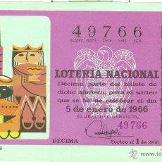 Lotería Nacional: LOTERÍA NACIONAL - SORTEO 1/1966 - LOS REYES MAGOS. Lote 41803871
