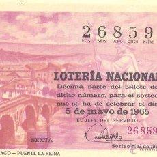 Lotería Nacional: LOTERÍA NACIONAL - SORTEO 13/1965 - CAMINO DE SANTIAGO - PUENTE LA REINA. Lote 41804356