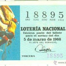 Lotería Nacional: DÉCIMO DE LOTERÍA NACIONAL - SORTEO 7/68 - 5/03/1968 - DEPORTES: MONTAÑISMO. Lote 42065821