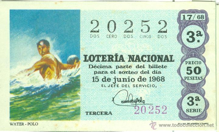 DÉCIMO DE LOTERÍA NACIONAL - SORTEO 17/68 - 15/06/1968 - DEPORTES: WATER-POLO (Coleccionismo - Lotería Nacional)