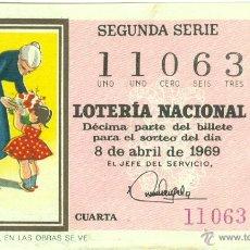 Lotería Nacional: LOT. NACIONAL - SORTEO 10/69 - REFRANES: EL AMOR Y LA FE, EN LAS OBRAS SE VE. Lote 42066343