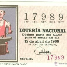 Lotería Nacional: LOT. NACIONAL - SORTEO 11/69 - REFRANES: A DIOS ROGANDO Y CON EL MAZO DANDO. Lote 42066372