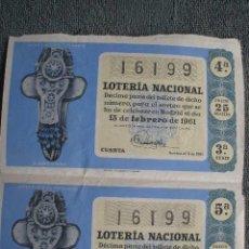 Lotería Nacional: 2 DECIMOS DE LOTERIA SOTEO Nº5 DE FEBRERO DE 1961. Nº 16199. Lote 42598380
