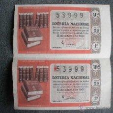 Lotería Nacional: 2 DECIMOS DE LOTERÍA NACIONAL SORTEO 11 DEL 15 DE ABRIL DE 1961. Nº 53999. Lote 42598691
